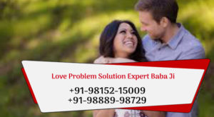 Love Problem Solution Expert Baba Ji